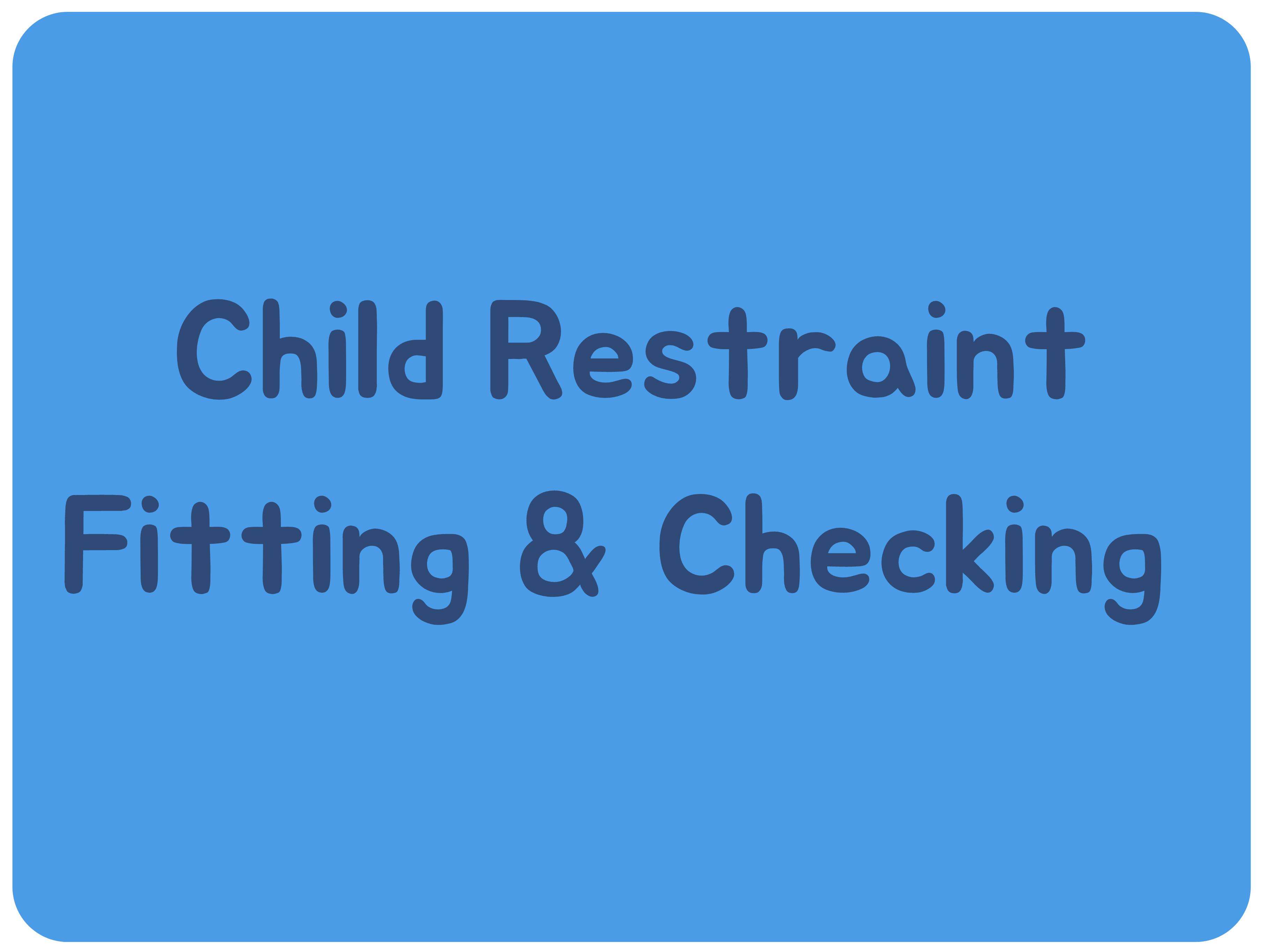 Child Car Restraint Fitting Service